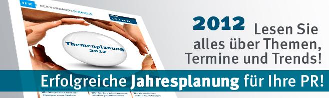 Termine, Themen und Trends 2012