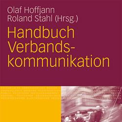 Olaf Hoffjann, Roland Stahl, Handbuch Verbandskommunikation