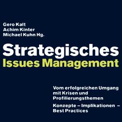 Gero Kalt, Achim Kinter, Michael Kuhn, Strategisches Issue Management