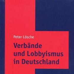 Peter Lösche Verbände und Lobbyismus