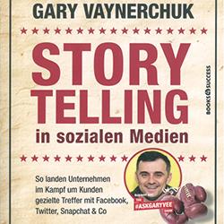 Rezension, Storytelling in den Sozialen Medien, Gary Vaynerchuck