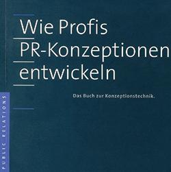 Rezension Wie Profis PR-Konzepte entwickeln